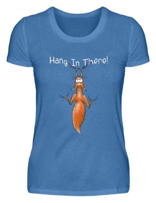 Hang In There   Lässiges Eichhörnchen - Damen Premiumshirt-2894