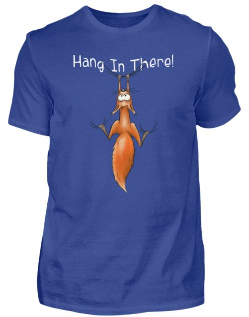 Hang In There | Lässiges Eichhörnchen - Herren Shirt-668