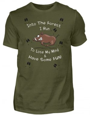 Into the Forest I Run & Have Fun Sauwild Wildsau - Herren Shirt-1109