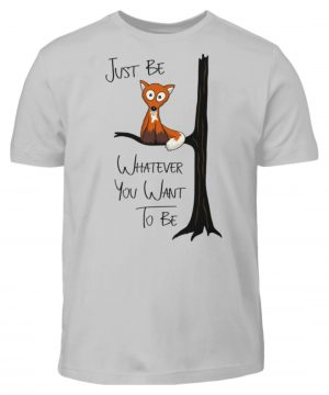 Just Be Whatever | Fuchs wie Eule - Kinder T-Shirt-1157