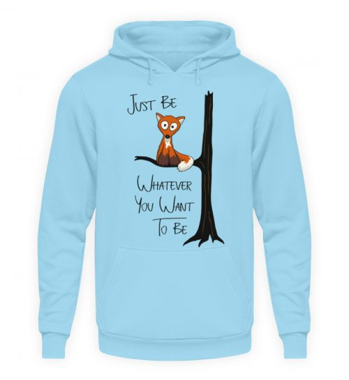 Just Be Whatever | Fuchs wie Eule - Unisex Kapuzenpullover Hoodie-674