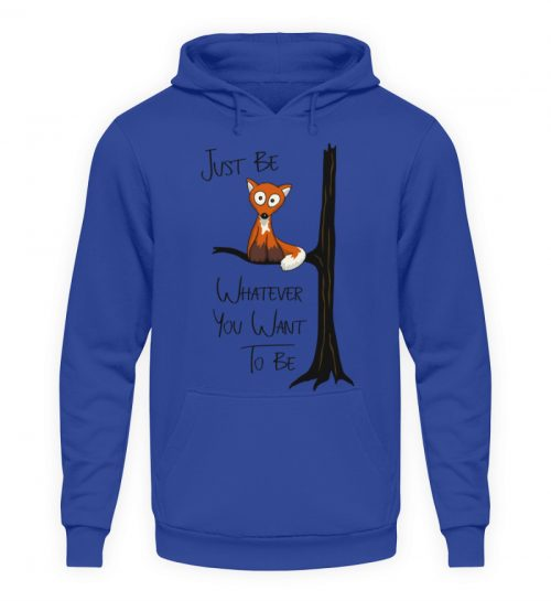 Just Be Whatever | Fuchs wie Eule - Unisex Kapuzenpullover Hoodie-668