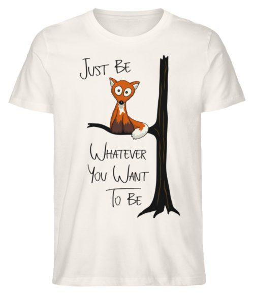 Just Be Whatever | Fuchs wie Eule - Herren Premium Organic Shirt-6881