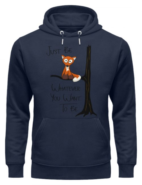 Just Be Whatever | Fuchs wie Eule - Unisex Organic Hoodie-6887