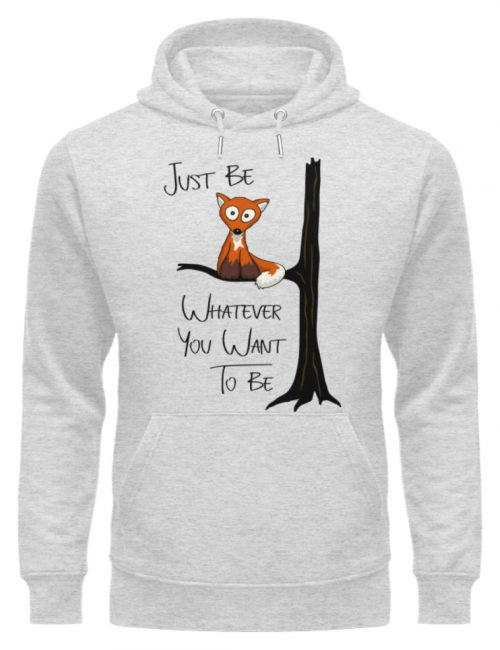 Just Be Whatever | Fuchs wie Eule - Unisex Organic Hoodie-6892