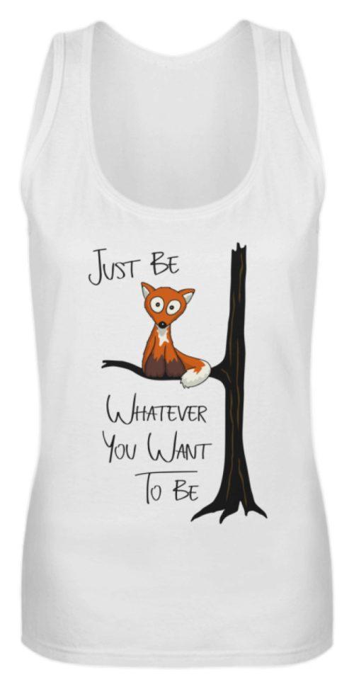 Just Be Whatever | Fuchs wie Eule - Frauen Tanktop-3