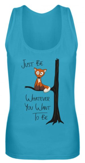 Just Be Whatever | Fuchs wie Eule - Frauen Tanktop-3175