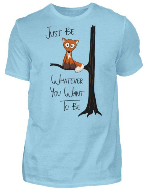 Just Be Whatever | Fuchs wie Eule - Herren Shirt-674