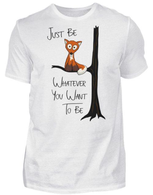 Just Be Whatever | Fuchs wie Eule - Herren Shirt-3