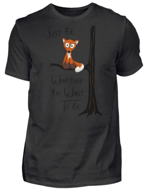 Just Be Whatever | Fuchs wie Eule - Herren Shirt-16