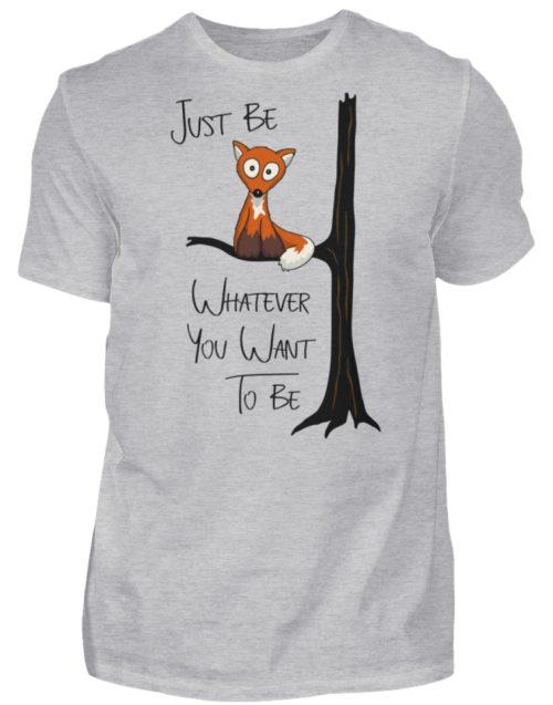 Just Be Whatever | Fuchs wie Eule - Herren Shirt-17
