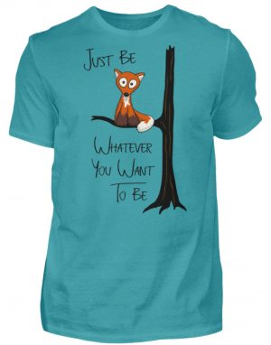 Just Be Whatever | Fuchs wie Eule - Herren Shirt-1242