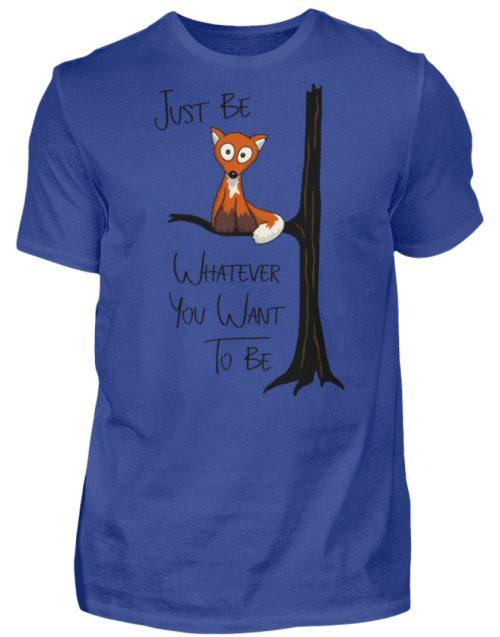 Just Be Whatever | Fuchs wie Eule - Herren Shirt-668
