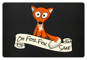 Oh For Fox Sake - Um Fuchses Willen - Fußmatte-16