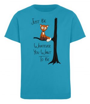 Just Be Whatever | Fuchs wie Eule - Kinder Organic T-Shirt-6885