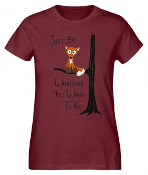 Just Be Whatever | Fuchs wie Eule - Damen Premium Organic Shirt-6883