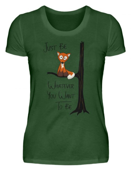 Just Be Whatever | Fuchs wie Eule - Damen Premiumshirt-2936