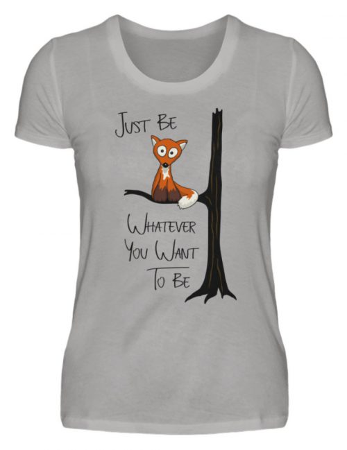 Just Be Whatever | Fuchs wie Eule - Damen Premiumshirt-2998