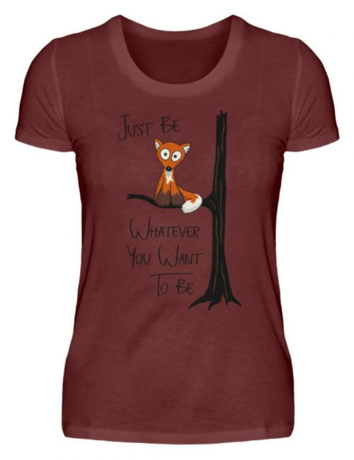 Just Be Whatever | Fuchs wie Eule - Damen Premiumshirt-3192