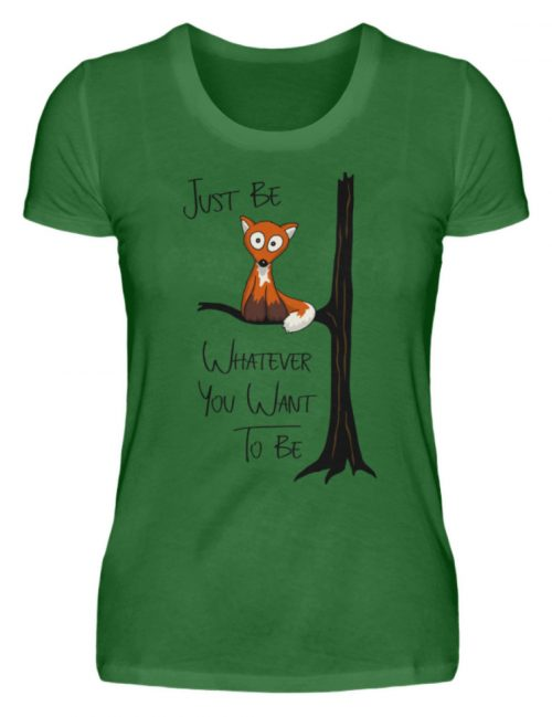 Just Be Whatever | Fuchs wie Eule - Damen Premiumshirt-30