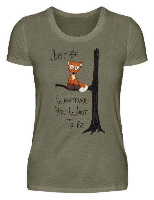 Just Be Whatever | Fuchs wie Eule - Damen Premiumshirt-627