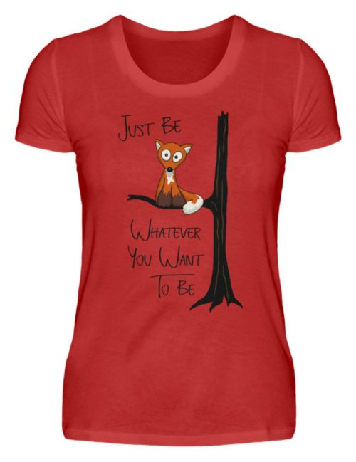 Just Be Whatever | Fuchs wie Eule - Damen Premiumshirt-4