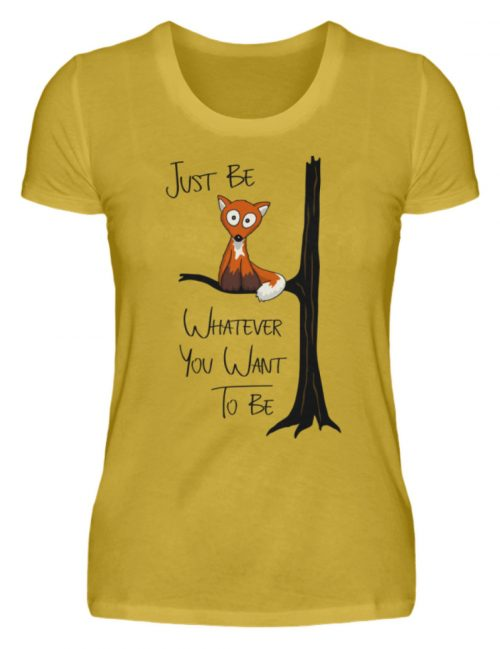 Just Be Whatever | Fuchs wie Eule - Damen Premiumshirt-2980