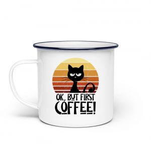 Ok But First Coffee! Kaffee-Katze - Emaille Tasse-3