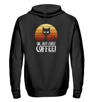 Ok But First Coffee | Launische Retro Katze - Zip-Hoodie-16
