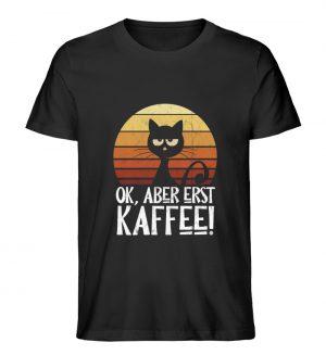 Ok, aber erst Kaffee | launische Katze - Herren Premium Organic Shirt-16