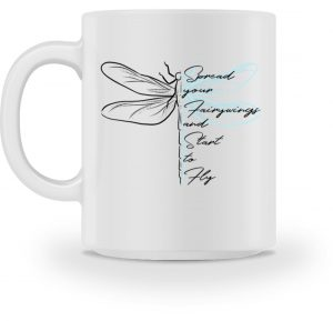Libellen-Tasse | Spread your fairywings and fly - Tasse-3