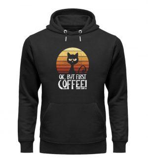 Ok But First Coffee | Launische Retro Katze - Unisex Organic Hoodie-16