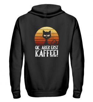 Ok, aber erst Kaffee | launische Katze - Zip-Hoodie-16