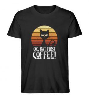 Ok But First Coffee | Launische Retro Katze - Herren Premium Organic Shirt-16