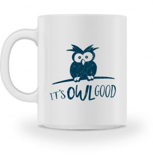 It-s OWL Good - Eule ist gut! - Tasse-3