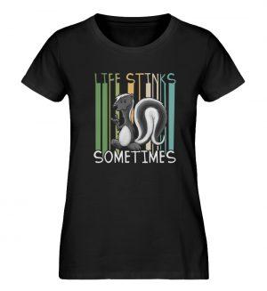 Life Stinks Sometimes Stinktier Weisheit - Damen Premium Organic Shirt-16